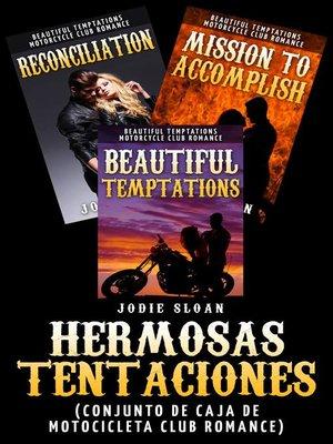 cover image of Hermosas tentaciones (conjunto de caja de motocicleta Club Romance)