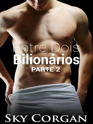 cover image of Entre Dois Bilionários