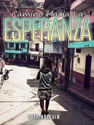 cover image of Camino Hacia la Esperanza