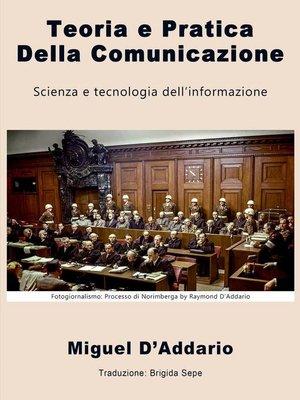 cover image of Teoria e Pratica Della Comunicazione