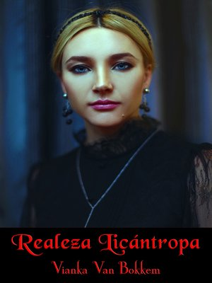 cover image of Realeza Licántropa