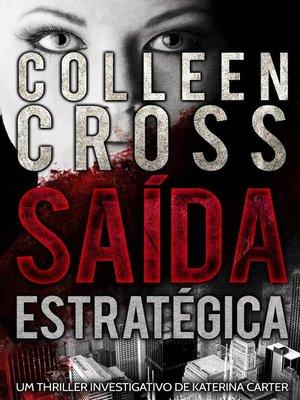 cover image of Saída Estratégica--Um thriller investigativo de Katerina Carter