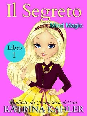 cover image of Il segreto--Libro Uno