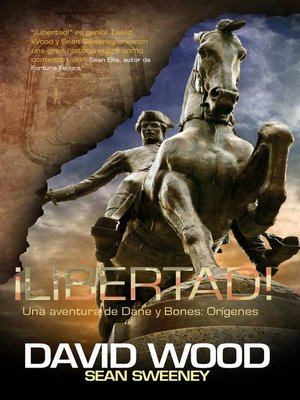 cover image of ¡Libertad!  Una aventura de Dane y Bones