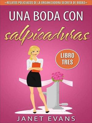 cover image of Una boda con salpicaduras