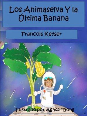 cover image of Los Animaselva Y la Última Banana