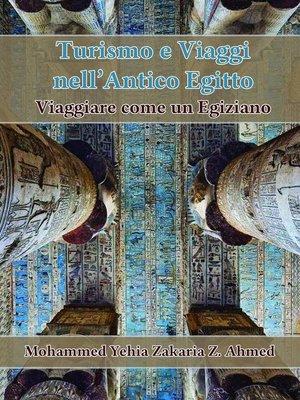 cover image of Turismo e Viaggio nell'Antico Egitto