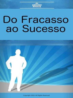 cover image of Do Fracasso ao Sucesso