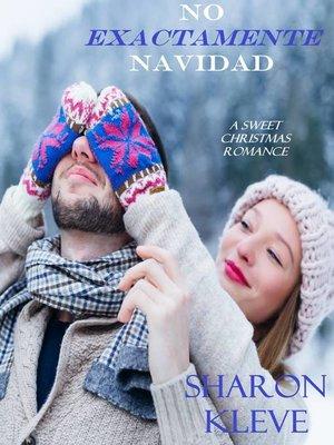 cover image of No Exactamente Navidad