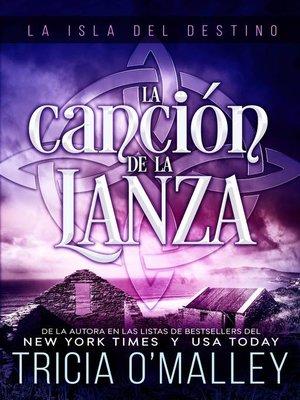 cover image of La Canción de la Lanza