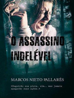 cover image of O Assassino Indelével