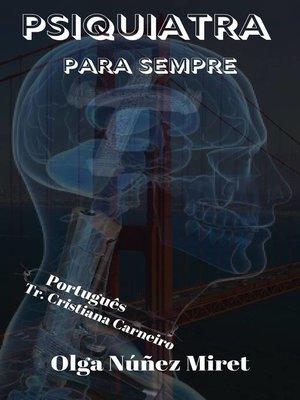 cover image of Psiquiatra para sempre...