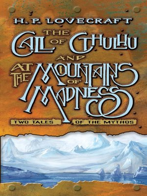 cover image of The Call of Cthulhu and At the Mountains of Madness