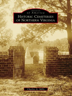 cover image of Historic Cemeteries of Northern Virginia