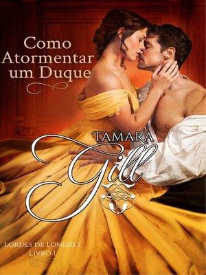 cover image of Como Atormentar um Duque
