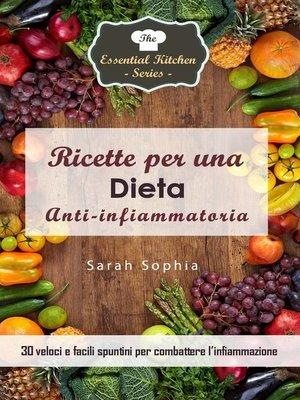 cover image of Ricette per una dieta anti-infiammatoria