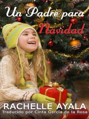 cover image of Un Padre para Navidad
