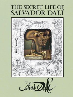 cover image of The Secret Life of Salvador Dalí