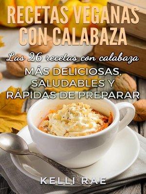 cover image of Recetas veganas con calabaza