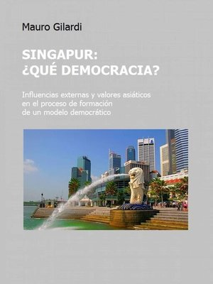 cover image of Singapur, ¿qué democracia?