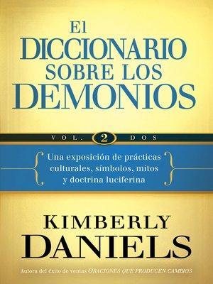 cover image of El Diccionario sobre los demonios--Volume 2
