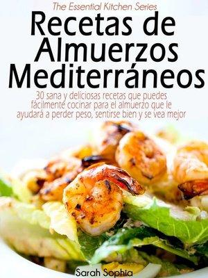 cover image of Recetas de Almuerzos Mediterráneos