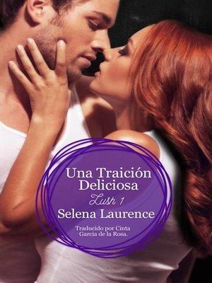 cover image of Una Traición Deliciosa