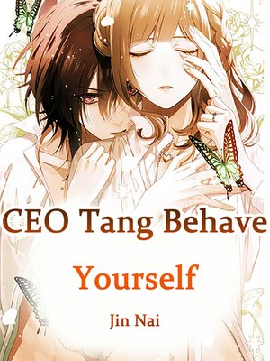 cover image of CEO Tang, Behave Yourself