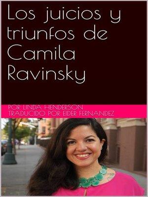 cover image of Los juicios y triunfos de Camila Ravinsky