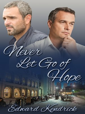 cover image of Never Let Go of Hope