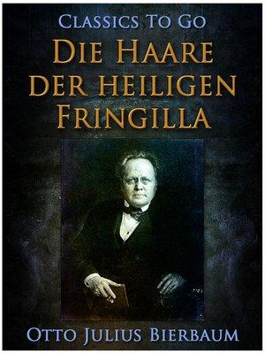cover image of Die Haare der heiligen Fringilla