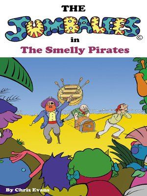 cover image of The Jumbalees in the Smelly Pirates