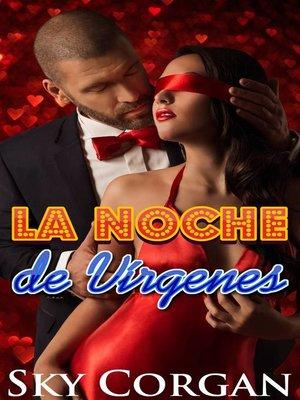 cover image of La Noche de Vírgenes