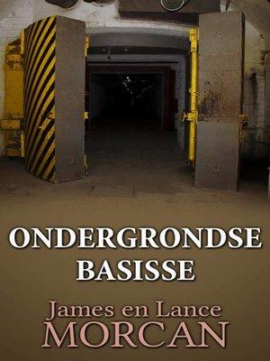 cover image of Ondergrondse Basisse