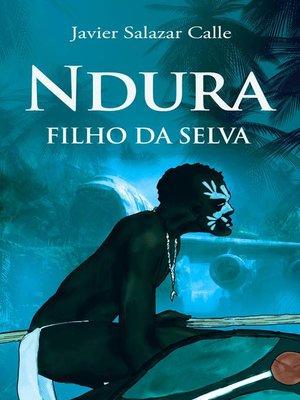 cover image of Ndura. Filho da selva