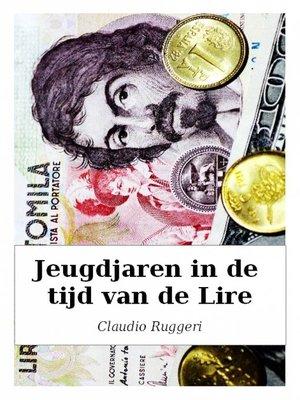 cover image of Jeugdjaren In De Tijd Van De Lire