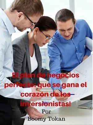 """cover image of """"El plan de negocios perfecto"""