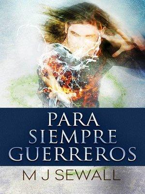 cover image of Para Siempre Guerreros