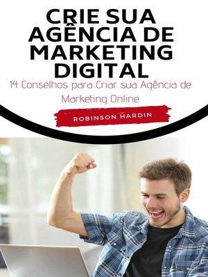 cover image of Crie sua Agência de Marketing Digital