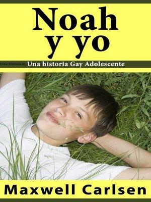 cover image of Noah y yo