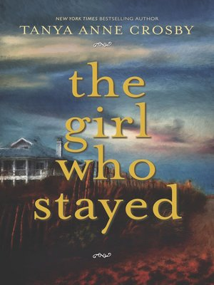 cover image of The Girl Who Stayed