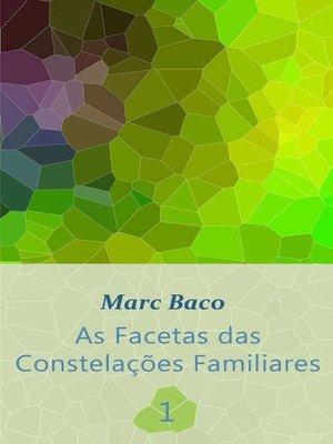 cover image of As Facetas das Constelações Familiares 1