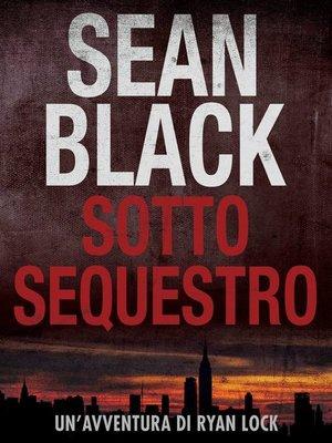 cover image of Sotto Sequestro