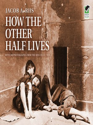 cover image of How the Other Half Lives