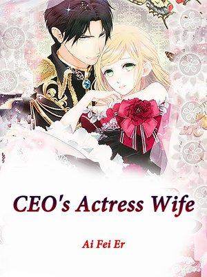 cover image of CEO's Actress Wife
