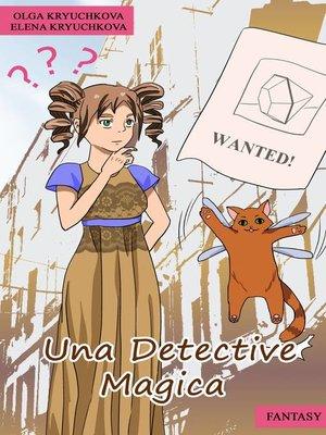 cover image of Una detective magica