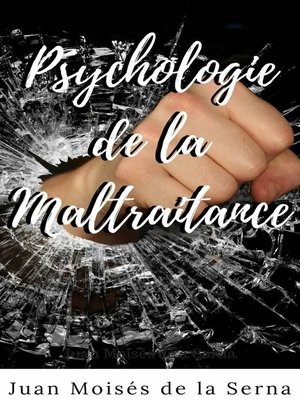 cover image of Psychologie de la maltraitance