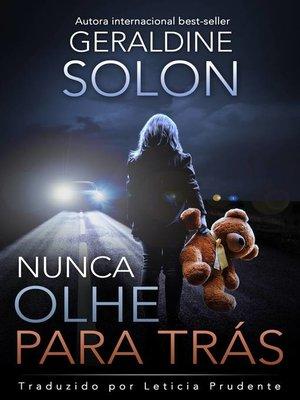cover image of Nunca olhe para tras