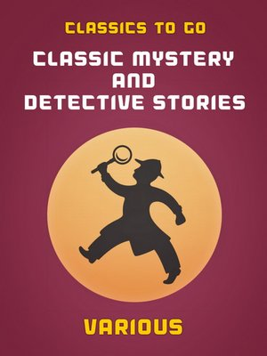 cover image of Classic Mystery and Detective Stories