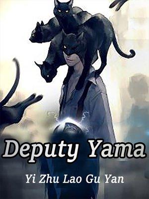 cover image of Deputy Yama